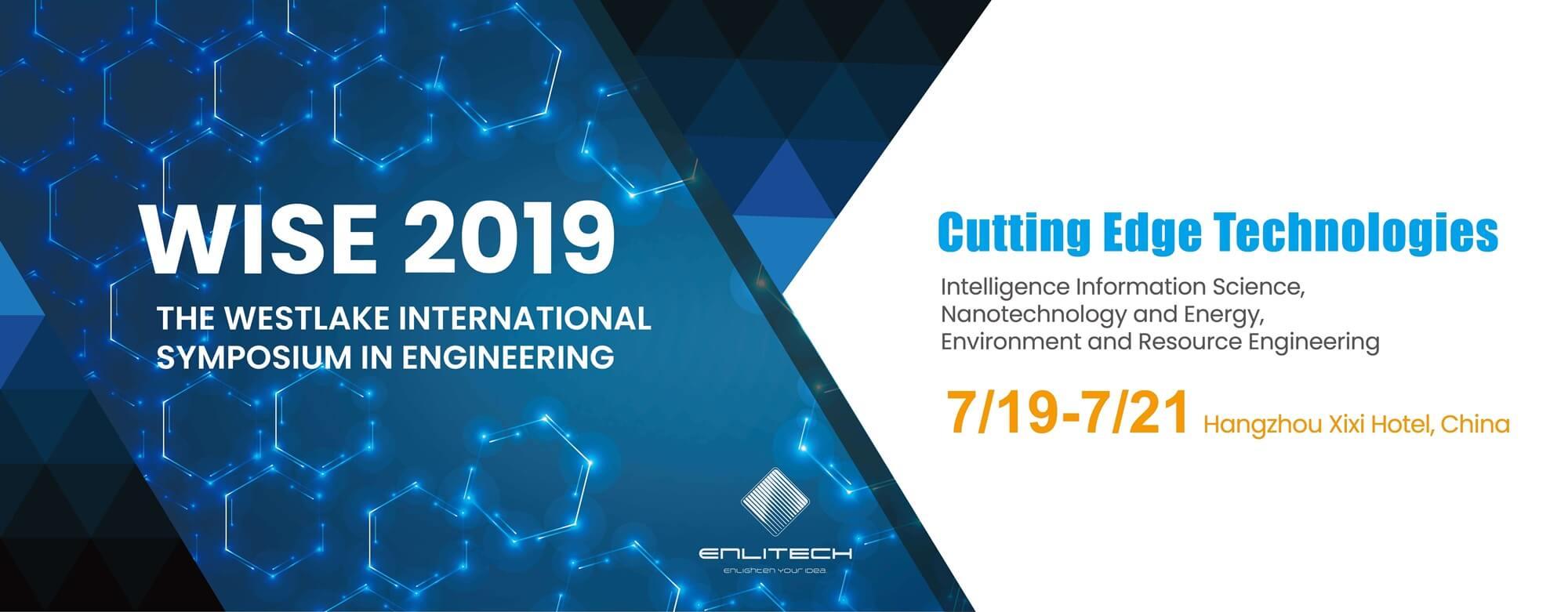 Westlake International Symposium in Engineering WISE2019